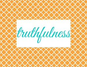 Virtue Group Signs - truthfulness
